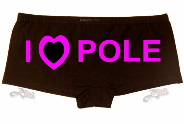 I LOVE POLE > WOMENS PRINTED FUN DANCE UNDERWEAR HOT PANTS HEN PARTY WEDDING 028