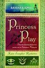 Princess Play by Barbara Ismail (Paperback, 2013)