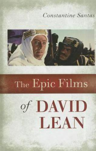 The Epic Films of David Lean Hardcover Constantine Santas
