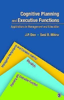 1 of 1 - Cognitive Planning and Executive Functions: Applications in Management and Educa