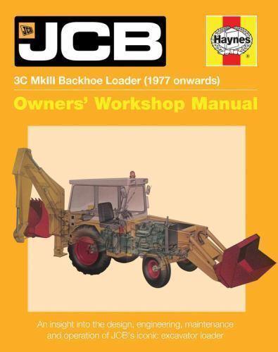 owners workshop manual jcb 3c mkiii backhoe loader 1977 onwards rh ebay com jcb 3cx parts manual download jcb 3cx parts manual