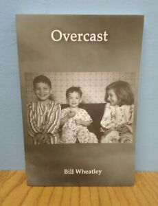 Overcast by Bill Wheatley (English) Paperback, Signed