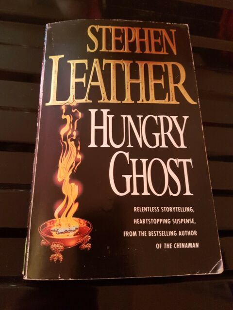 Hungry Ghost by Stephen Leather (Paperback, 1993)