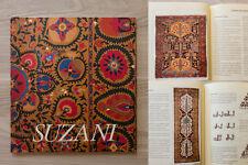 SUZANI - i fiori ricamati in seta dell'Uzbekistan del XIX secolo - Illulian 1990