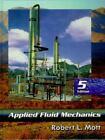 Applied Fluid Mechanics by Robert L. Mott (1999, Hardcover)