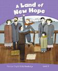 Level 5: Land of New Hope CLIL AME: Level 5 by Jocelyn Potter (Paperback, 2014)