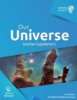 Our Universe Teacher Supplement (god's Design For Heaven & Earth) 4th Ed.