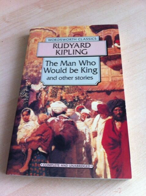 'The Man Who Would Be King' by Rudyard Kipling - Paperback Pub.1994 - VGC