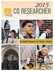 CQ Researcher: 2015: Bound Volume by CQ Researcher (Hardback, 2016)