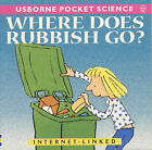 Where Does Rubbish Go? by Sophy Tahta (Paperback, 2001)