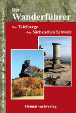 Wanderführer Tafelberge Sächsische Böhmische Schweiz Elbsandsteingebirge Sachsen