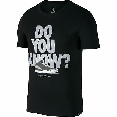 Nike Air Jordan 3 Do You Know Men's Tee T-shirt M Xl 943936 010 New Last Style Activewear