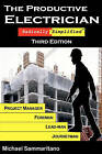 The Productive Electrician: Third Edition by Michael Sammaritano (Paperback / softback, 2011)