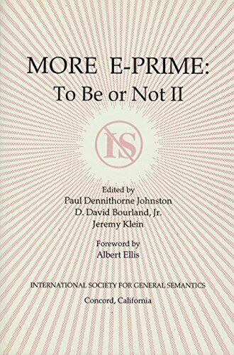 More E-Prime : To Be or Not II Paperback D. David Bourland Jr.