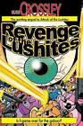Revenge of the Lushites by Russ Crossley (Paperback / softback, 2013)