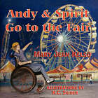 Andy and Spirit Go to the Fair by Mary Jean Kelso (Paperback / softback, 2008)