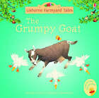 The Grumpy Goat by Heather Amery (Paperback, 2005)