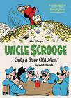 Walt Disney's Uncle Scrooge: Only a Poor Old Man by Gary Groth, Carl Barks (Hardback, 2012)