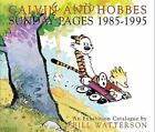Calvin and Hobbes: Calvin and Hobbes - Sunday Pages, 1985-1995 by Bill Watterson (2001, Hardcover, Prebound)