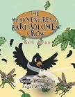 The Misadventures of Bartholomew Crow by Ken Dean (Paperback / softback, 2014)
