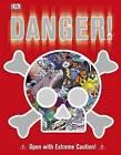 Danger! by DK Publishing (Paperback / softback, 2013)
