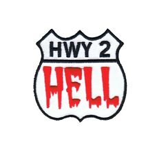 """""""HWY 2 Hell"""" Highway to Novelty Road Sign Embroidered Iron On Applique Patch"""
