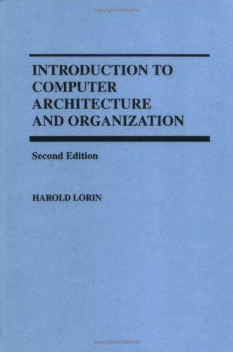 Introduction to Computer Architecture and Organization Hardcover Harold Lorin