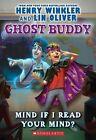 Mind If I Read Your Mind? by Henry Winkler, Lin Oliver (Paperback / softback)
