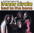 INNER CIRCLE : BAD TO THE BONE / CD