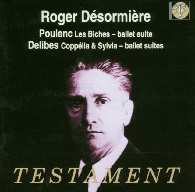 Roger Desormiere - Poulenc: Les Biches, Ballet Suite; Delibes: Coppélia ...