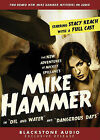 The New Adventures of Mickey Spillane's Mike Hammer: In  Oil and Water  and  Dangerous Days by Mickey Spillane (CD-Audio, 2008)
