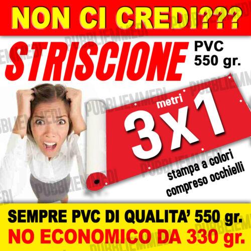FILE OGGI SPEDITO DOMANI! STRISCIONE BANNER STRISCIONI PVC OTTIMA QUALITA/'  3x1