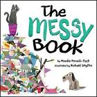 The Messy Book by Maudie Powell-Tuck (Hardback, 2016)