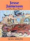 Jesse Jameson and the Bogie Beast by Sean Wright (Hardback, 2003)