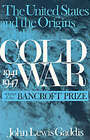 The United States and the Origins of the Cold War, 1941-1947 by John Lewis Gaddis (Paperback, 2000)