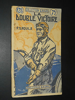 LA DOUBLE VICTOIRE - P. D'Aquila - COLLECTION BAYARD n°28