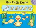 Five Little Ducks: A Move-Along Counting Book by Little Bee Books (Board book, 2016)