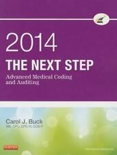 The Next Step: Advanced Medical Coding and Auditing, 2014 Edition by Carol J....