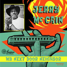 "10 "" 25 CM - Jerry McCAIN - My Next Door Neighbor - Rockin' Blues ! Vinyl LP NEW"