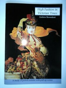 LIBRO-HIGH-FASHION-IN-VICTORIAN-TIMES-ANDREW-BROWNFOOT