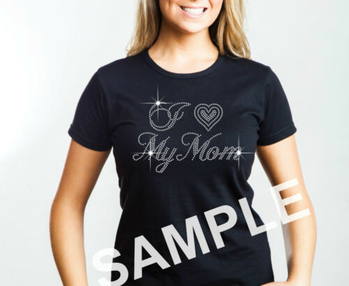 I Love my Mom Rhinestone Transfer Hotfix Iron on Motif Appliqué with a Free Gift