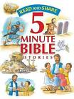Read and Share 5 Minute Bible Stories by Thomas Nelson Publishers (Hardback, 2015)