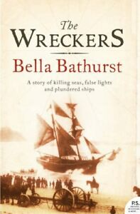 The Wreckers: A Story of Killing Seas, False Lights and Plundered Ships,Bella B
