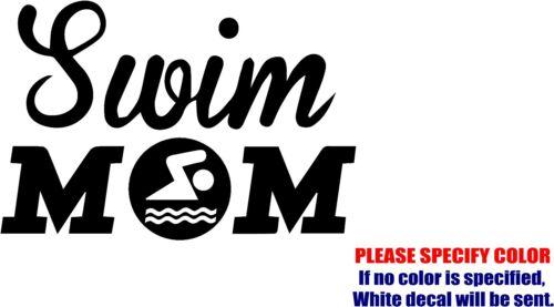 "Vinyl Decal Sticker Swim Mom #05 Car Truck Bumper Window Laptop JDM Fun 7/"""