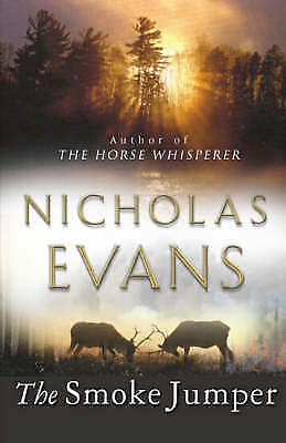 1 of 1 - The Smoke Jumper by Nicholas Evans - Large Hardcover - 20% Bulk Book Discount