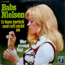 """7"""" 1972 ! BABS NIELSEN : Er kam zurück und ruft nicht an"""
