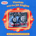 Thomas and the Jet Engine by Egmont UK Ltd (Board book, 2005)