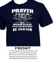 Prayer Daughter T Shirt Design -sizes Available S,m,l,xl,xxl,xxxl,4xl,5xl
