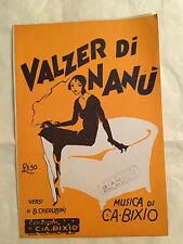 SPARTITO MUSICALE VALZER DI NANU' B. CHERUBINI C. A. BIXIO 1929 VALZER