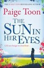 The Sun in Her Eyes by Paige Toon (Paperback, 2016)